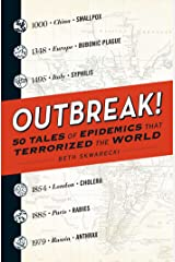 Outbreak!: 50 Tales of Epidemics that Terrorized the World (English Edition) eBook Kindle