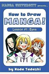 How to Draw Manga Eyes (How to Draw Manga! Book 1) Kindle Edition