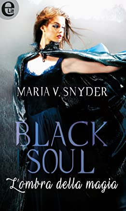 Black soul - Lombra della magia (eLit) (Study series Vol. 4)
