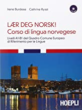 Corso di lingua norvegese. Livelli A1-B1 del quadro comune Europeo di riferimento per le lingue. 1 CD Audio formato MP3. C...