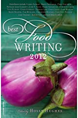 Best Food Writing 2012 Kindle Edition