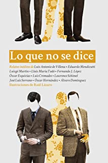 Lo que no se dice (Spanish Edition)