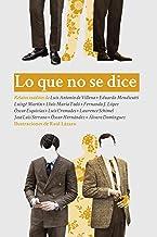 Lo que no se dice (Spanish Edition)