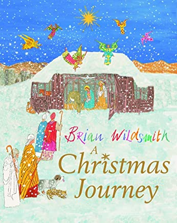 A Christmas Journey by Brian Wildsmith (9-Sep-2010) Paperback