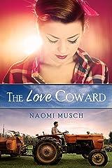 The Love Coward Kindle Edition