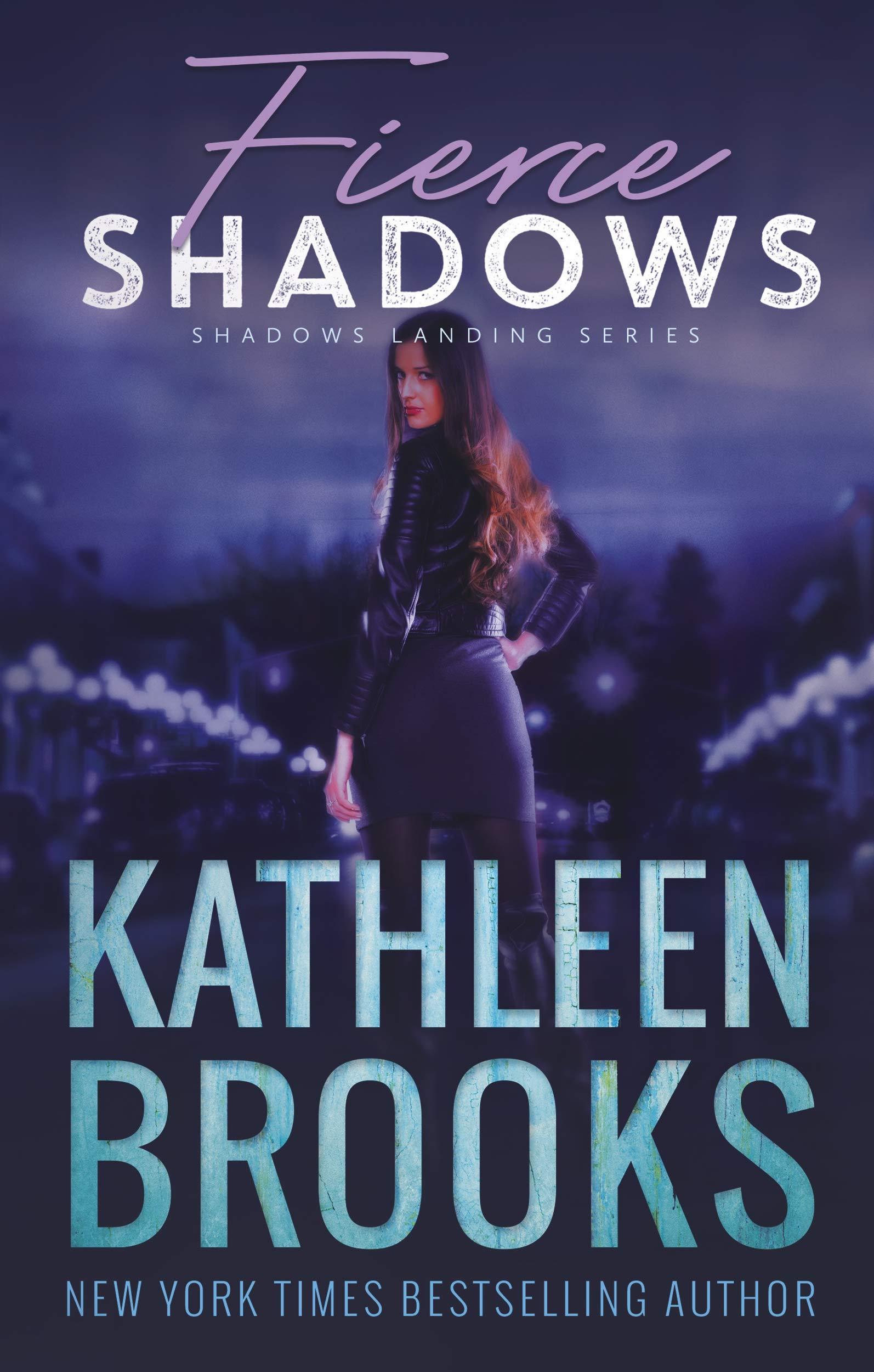 Fierce Shadows: Shadows Landing #4