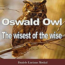 Oswald Owl - the wisest of the wise