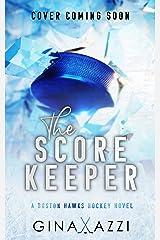 The Score Keeper: A Hockey Romance (Boston Hawks Hockey) Kindle Edition