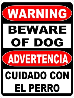 Warning Bilingual Beware of Dog Sign. English & Spanish Safety Signs. 12x18 Metal. Made in the U.S.A.