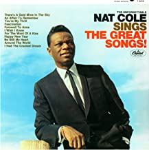 The Unforgettable Nat King Cole Sings The Great Songs