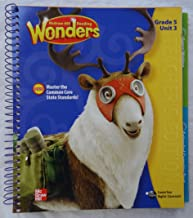 Reading Wonders: Teacher's Edition, Grade 5, Unit 3