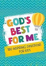 God's Best for Me: 180 Inspiring Devotions for Kids