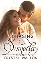 Chasing Someday (Home In You Book 4)