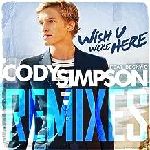 Wish U Were Here Remixes