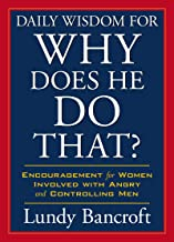 Daily Wisdom for Why Does He Do That?: Encouragement for Women Involved with Angry and Controlling Men (StyleCity) (English Edition)