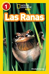 National Geographic Readers: Las Ranas (Frogs) (Spanish Edition) Kindle Edition