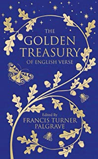 The Golden Treasury: Of English Verse (Macmillan Collector's Library)