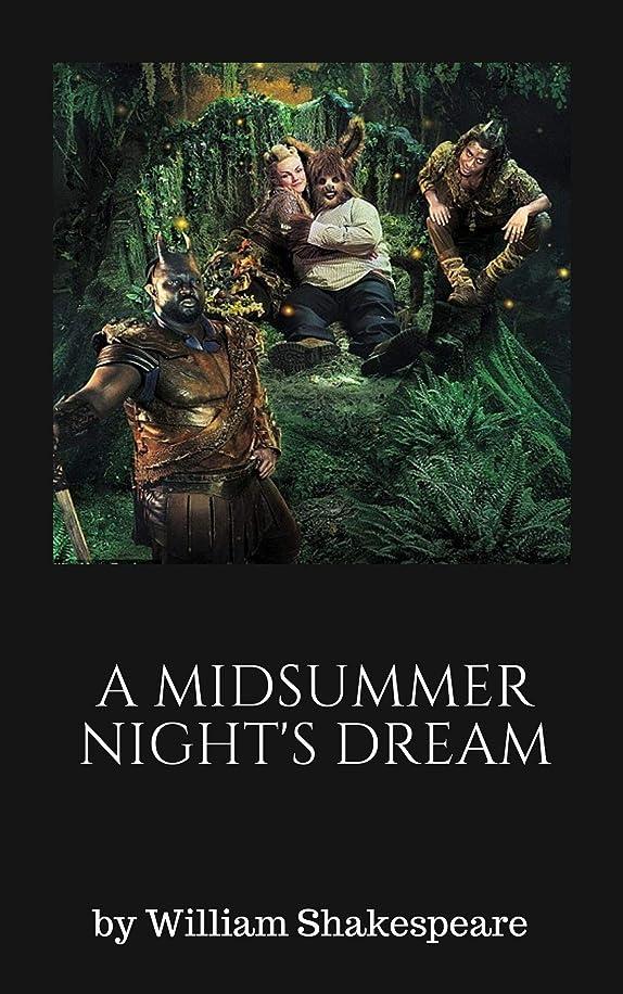 権威適度にパラメータA Midsummer Night's Dream(William Shakespeare) (English Edition)