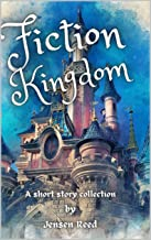 Fiction Kingdom: A short story collection