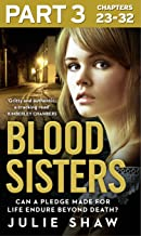 Blood Sisters: Part 3 of 3: Can a pledge made for life endure beyond death? (English Edition)