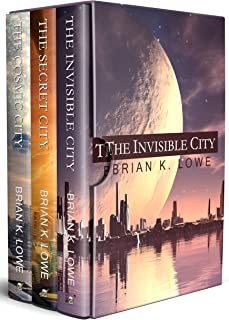 The Stolen Future Trilogy Box Set: The Invisible City, The Secret City, and The Cosmic City