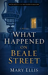 What Happened on Beale Street (Secrets of the South Mysteries Book 2)