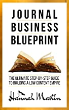 Journal Business Blueprint: The Ultimate Step-by-Step Guide to building a Low Content Empire (English Edition)