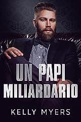 Un Papi Miliardario (Papi lo sa meglio) Formato Kindle