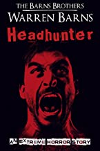 Headhunter: An Extreme Horror Story