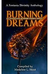 Burning Dreams: An Australia Bushfire Charity Anthology Kindle Edition
