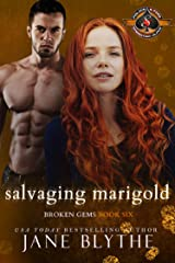 Salvaging Marigold (Police and Fire: Operation Alpha) (Broken Gems Book 6) Kindle Edition