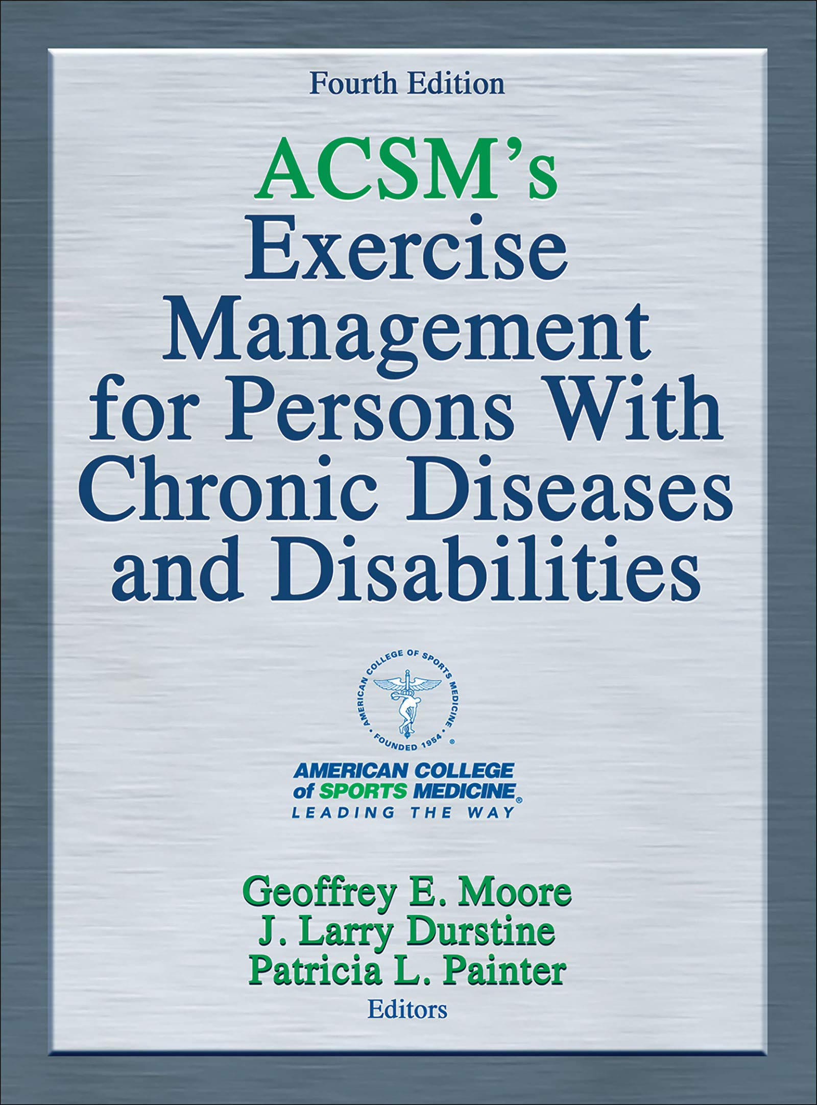 Image OfACSM's Exercise Management For Persons With Chronic Diseases And Disabilities