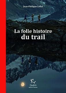 comprar comparacion La Folle histoire du trail (Guérin) (French Edition)