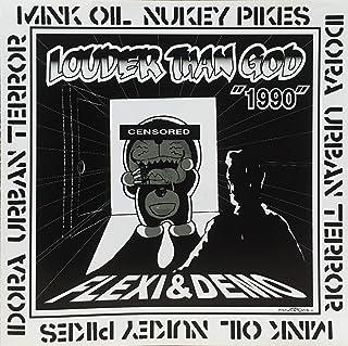 "Louder Than God""1990""Flexi&Demo"