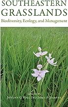 Southeastern Grasslands: Biodiversity, Ecology, and Management