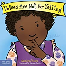 Voices Are Not for Yelling (Best Behavior) (English Edition)