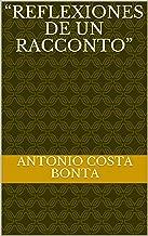"""""""Reflexiones de un racconto"""" (Spanish Edition)"""