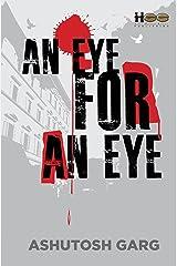 An Eye for an Eye Kindle Edition