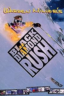 Warren Miler's Black Diamond Rush