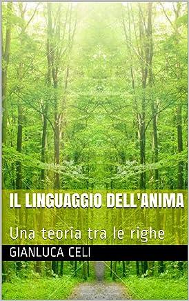 Il linguaggio dellanima: Una teoria tra le righe
