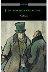 Pere Goriot (Translated by Ellen Marriage with an Introduction by R. L. Sanderson) Kindle Edition