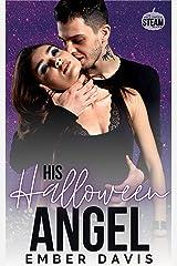 His Halloween Angel: Halloween Steam Kindle Edition