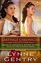 Carthage Chronicles Collection: 2 Volumes in 1 – Healer of Carthage and Return to Exile with bonus novellas A Perfect Fit ...