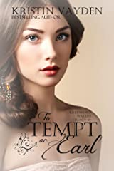 To Tempt An Earl (Greenford Waters Book 2) Kindle Edition