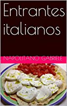 Entrantes italianos (Spanish Edition)