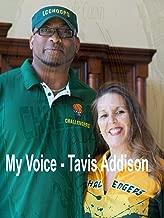 My Voice - Tavis Addison