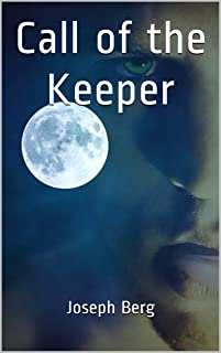 Call of the Keeper (Keeper Chronicles Book 1)