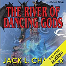 The River of the Dancing Gods: The Dancing Gods, Book 1