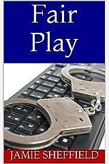 Fair Play (Tyler Cunningham) Kindle Edition