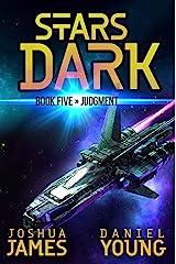 Stars Dark 5: Judgment Kindle Edition
